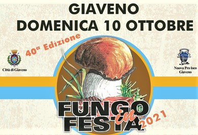 """Giaveno (TO) dal 3 al 10 ottobre torna """"Fungo in Festa"""""""