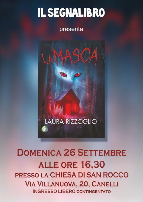 """Canelli (AT): presentazione de """"La masca"""", secondo romanzo di Laura Rizzoglio"""