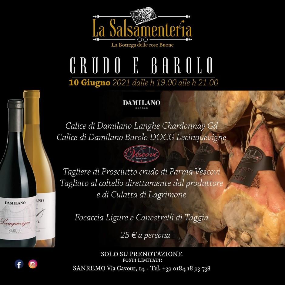 Barolo & Crudo è il tema della prossima degustazione promossa dalla Salsamenteria Camilo di Sanremo